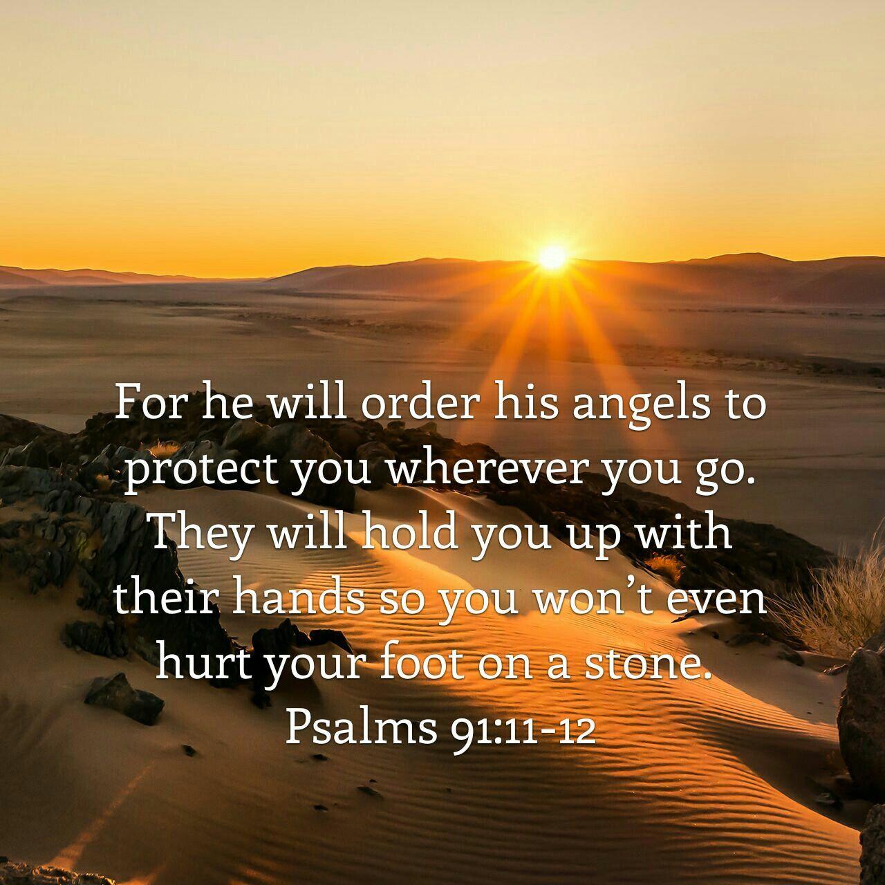 Psalm 91 Prayer Explained VERSE 11 AND 12 KJV commentary