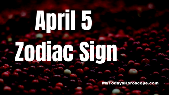 april-5-birthday-horoscope