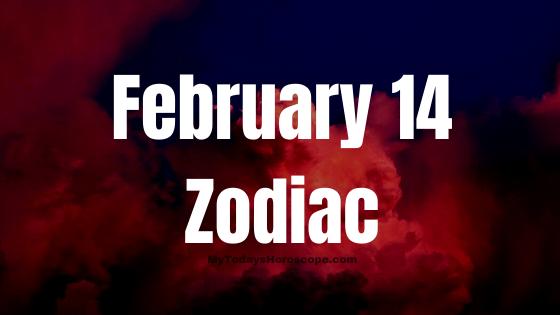 Astrological sign for feb 14