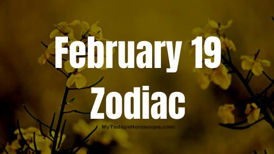 february-19-birthday-horoscope