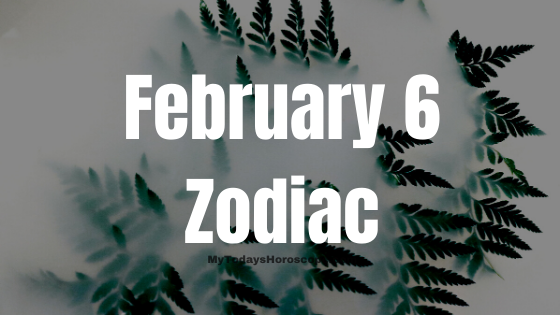 february-6-birthday-horoscope