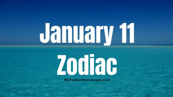 january-11-birthday-horoscope