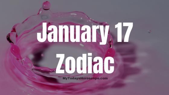 January 17 Capricorn Zodiac Sign Star Sign Compatibility Birthday Horoscope