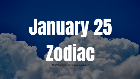 January 25 Aquarius Zodiac Sign Star Sign Compatibility Birthday Horoscope