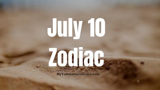 july-10-birthday-horoscope