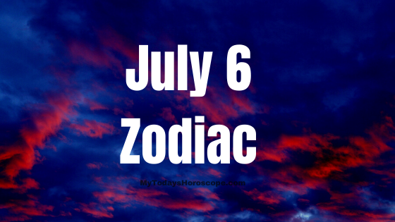 july-6-birthday-horoscope