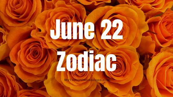 june-22-birthday-horoscope