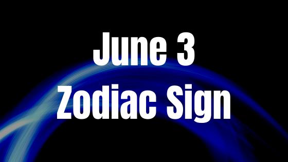 june-3-birthday-horoscope