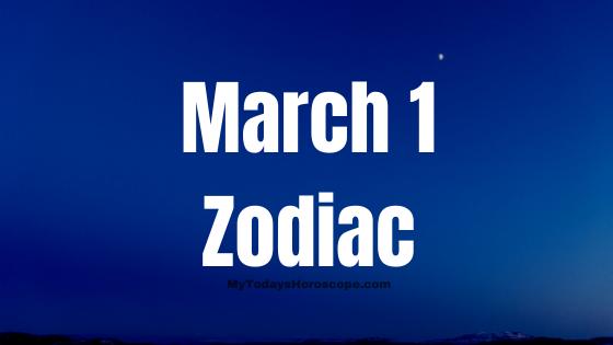 march-1-birthday-horoscope
