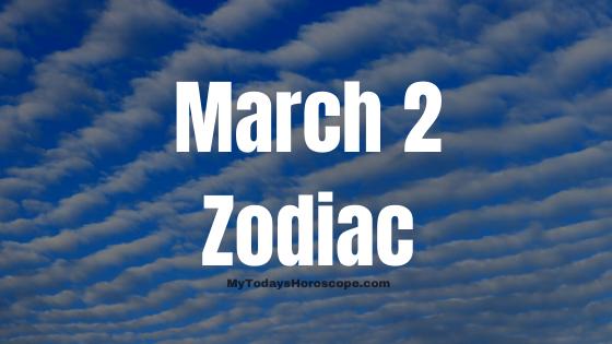 march-2-birthday-horoscope