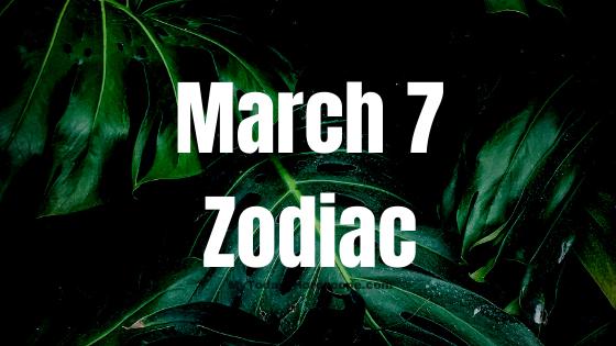 march-7-birthday-horoscope