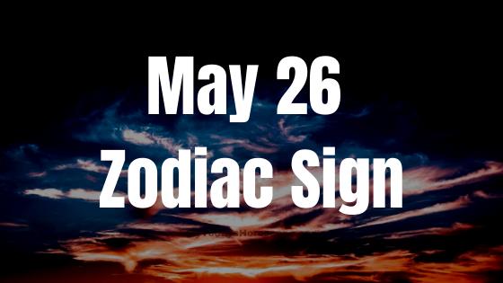 may-26-birthday-horoscope