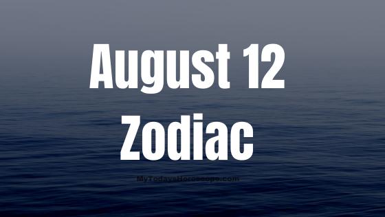 august-12-birthday-horoscope