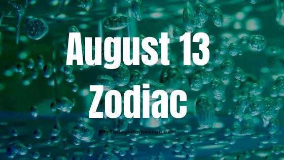 august-13-birthday-horoscope
