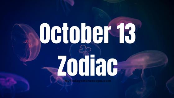 october-13-birthday-horoscope