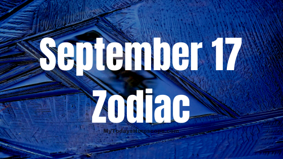 September 17 Virgo Zodiac Sign Star Sign Compatibility Birthday Horoscope