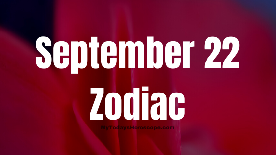 September 22 Virgo Zodiac Sign Star Sign Compatibility Birthday Horoscope