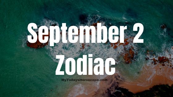 September 2 Virgo Zodiac Sign Star Sign Compatibility Birthday Horoscope