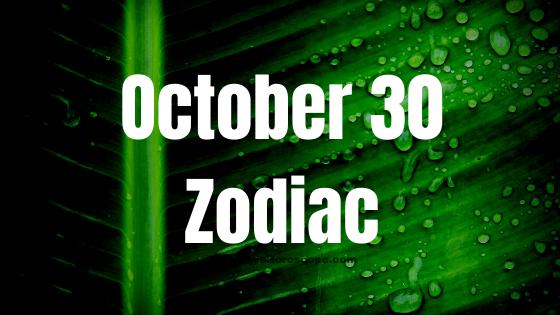 October 30 Scorpio Zodiac Sign Star Sign Compatibility Birthday Horoscope