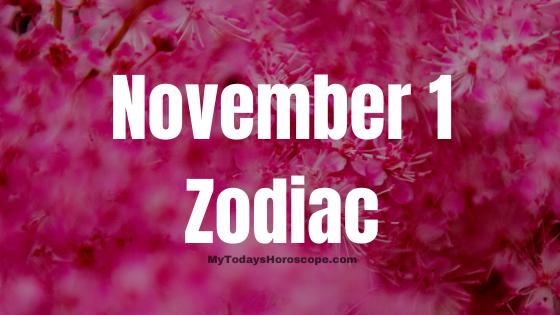 November 1 Scorpio Zodiac Sign Star Sign Compatibility Birthday Horoscope