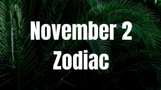november-2-birthday-horoscope