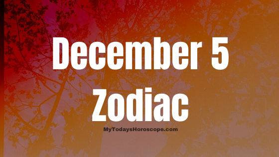 December 5 Zodiac Sign Horoscope Compatibility Personality Love Career