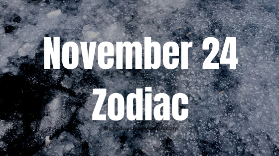 November 24 Sagittarius Zodiac Sign Star Sign Compatibility Birthday Horoscope