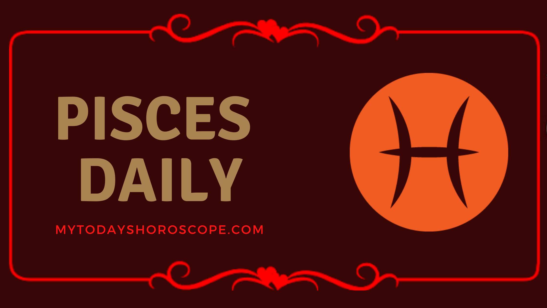 Daily Love Pisces Horoscope, Daily Luck Pisces Astrology, and Daily Career Pisces Horoscope