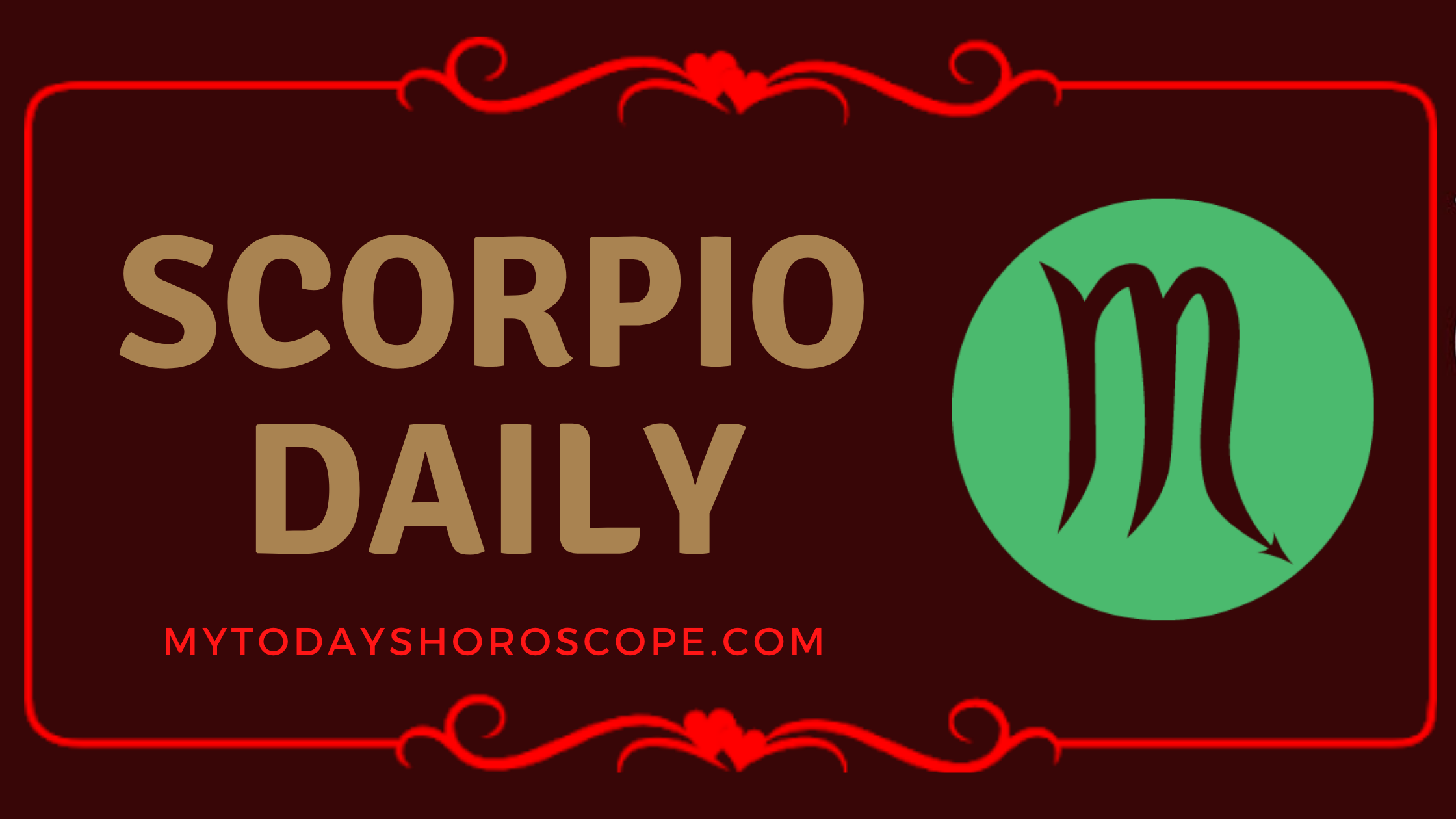Daily Love Scorpio Horoscope, Daily Luck Scorpio Astrology, and Daily Career Scorpio Horoscope