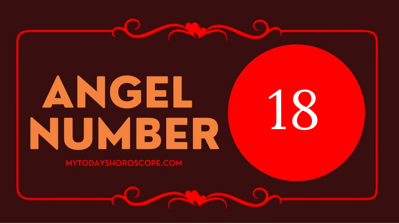 the-meaning-of-the-angel-number-of-18-is-the-season-of-harvest-is-coming-to-you