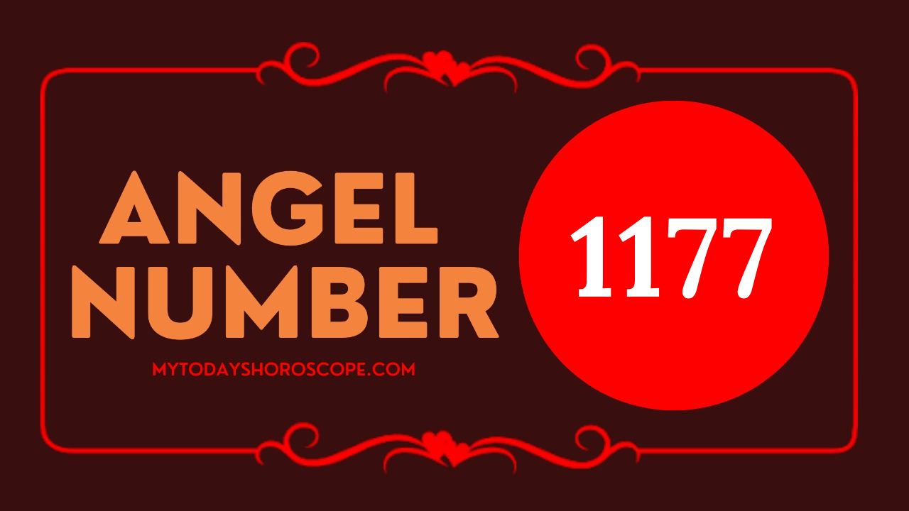 meaning-of-the-angel-number-of-1177-romance-your-positive-attitude-guides-you-in-a-good-direction