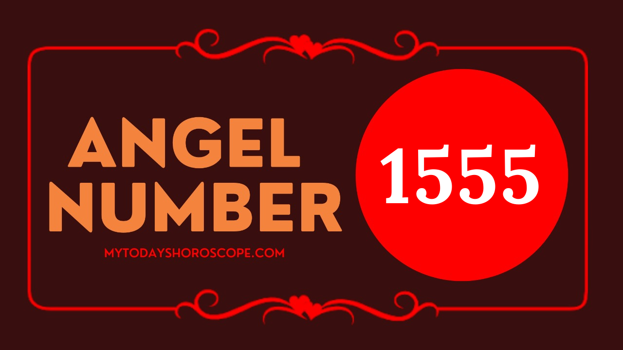 meaning-of-angel-number-of-1555-romance-reunion-a-big-change-is-waiting-for-new-life