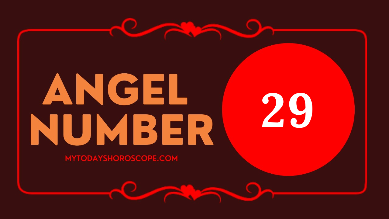 29-meaning-of-angel-number-love-believe-in-yourself-and-your-holy-purpose