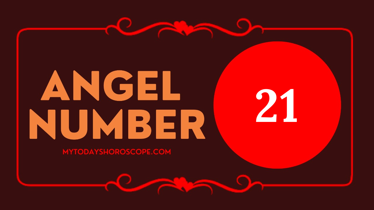 meaning-of-angel-number-21-love-believe-that-the-angels-are-working-to-realize-your-dream