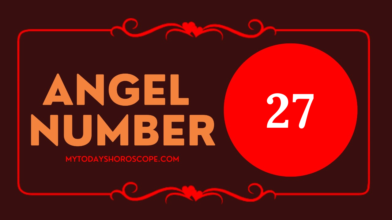 meaning-of-angel-number-of-27-love-you-are-on-the-right-path