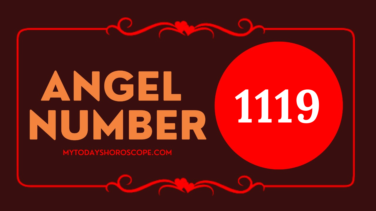 meaning-of-angel-numbers-in-1119-love-your-mission-is-guided-by-your-thoughts