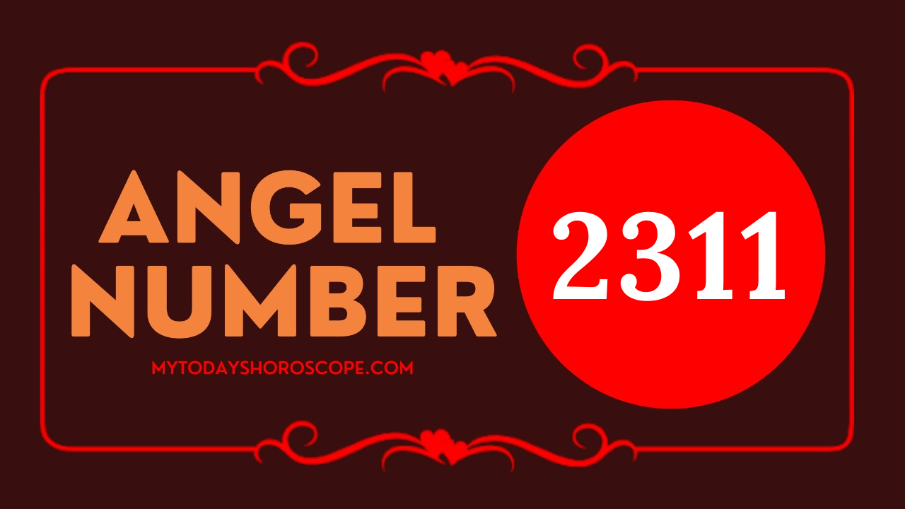 meaning-of-the-angel-number-of-2311-love-please-believe-that-the-ascended-master-is-helping-the-rapid-realization-of-thinking