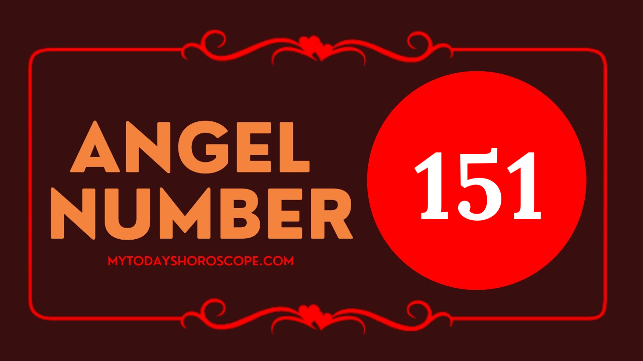 the-meaning-of-151-angel-number-is-it-changes-as-you-think