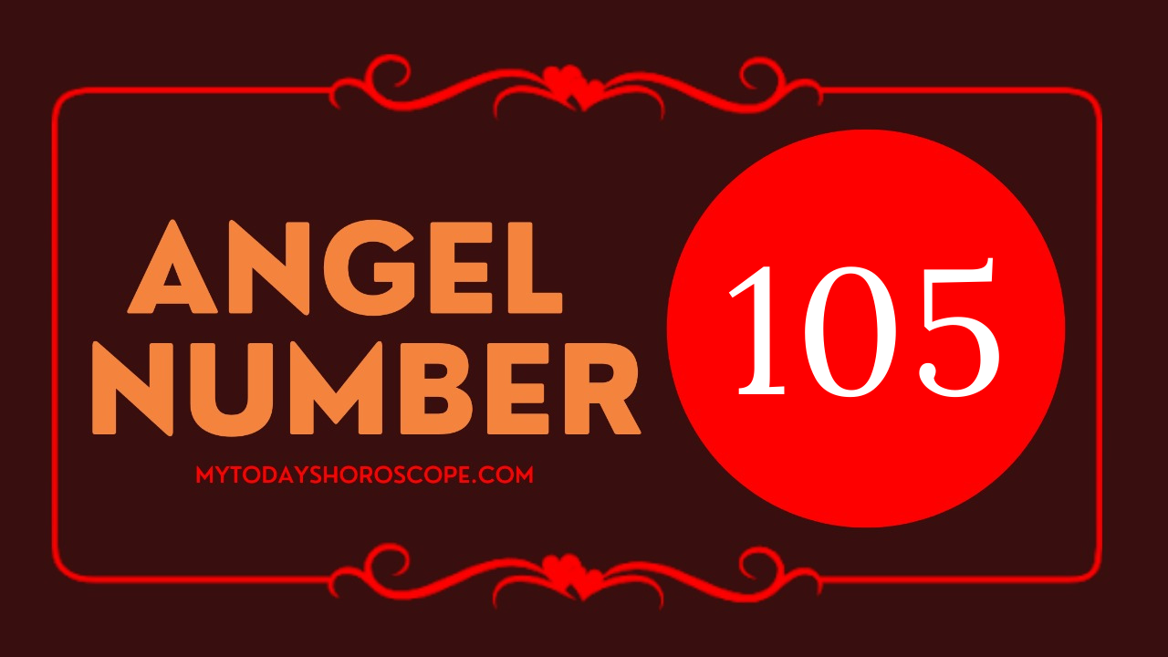 105-meaning-of-angel-number-love-please-count-on-god-and-sacred-guidance-to-clarify-the-changes-that-come-to-you