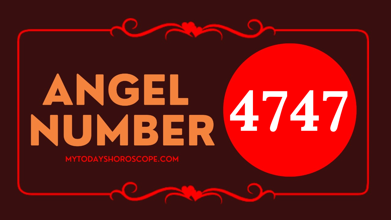 meaning-of-the-angel-number-of-4747-romance-you-are-on-the-right-path-guaranteed-by-angels