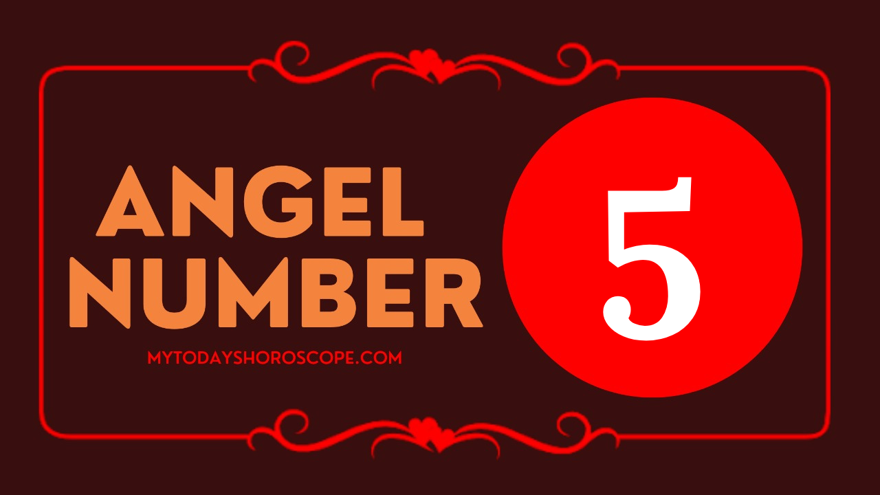 meaning-of-angel-number-5-personality-mission-love-something-in-life-is-beginning-to-change-for-the-better