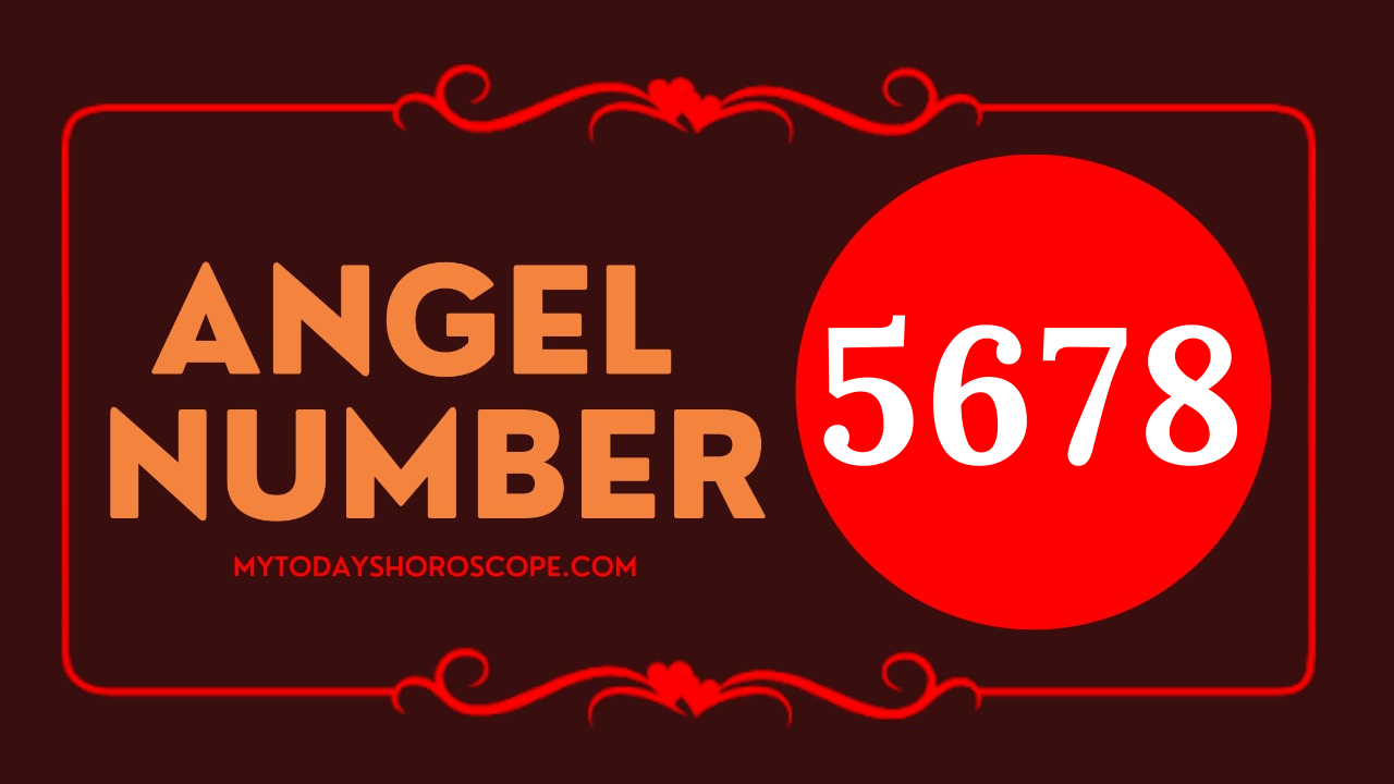 meaning-of-angel-number-5678-love-your-plan-continues-to-richness