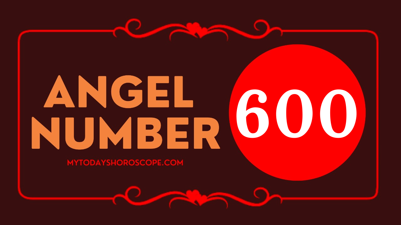 meaning-of-the-angel-number-of-600-love-please-leave-all-worries-and-anxieties-regarding-the-material-aspect-to-god-and-be-open-to-receiving-miracles-and-grace