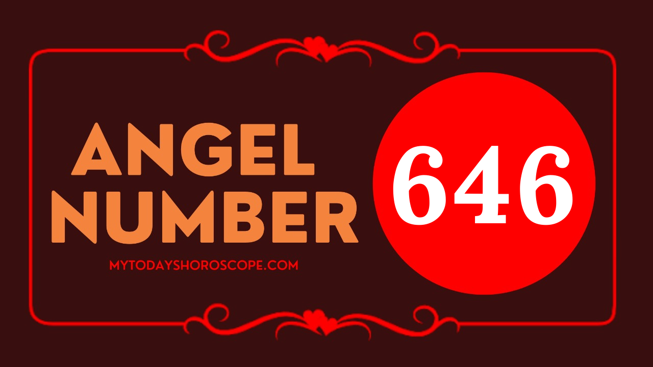 meaning-of-the-angel-number-646