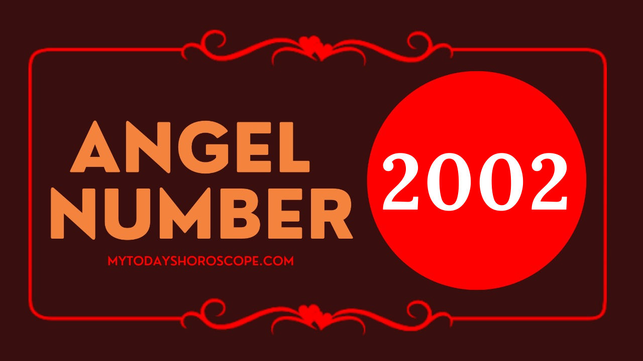 meaning-of-angel-numbers-in-2002-love-reincarnation-twinley-your-wishes-can-all-be-realized