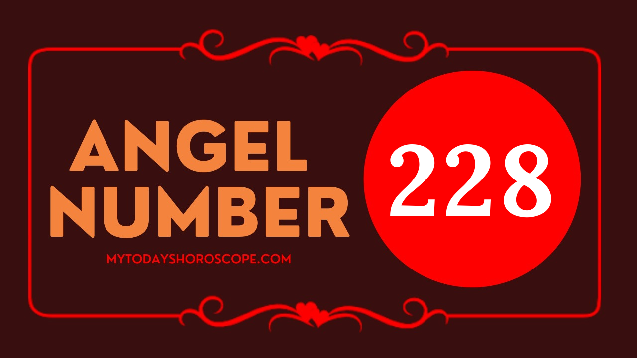 meaning-of-angel-numbers-in-228-love-believe-that-you-are-worthy-of-receiving-great-wealth-and-success