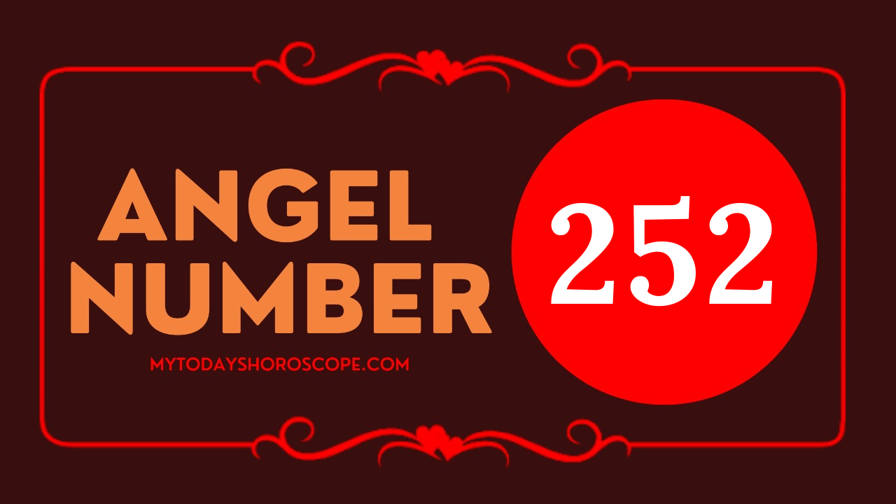 the-meaning-of-the-angel-number-of-252-is-please-put-your-trust-in-your-choices-and-decisions