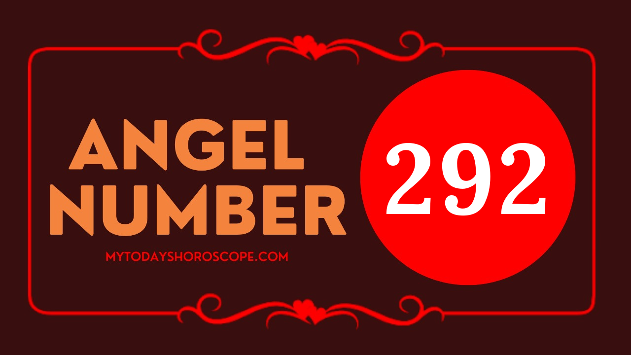 the-meaning-of-the-angel-number-of-292-is-believe-in-yourself-and-your-mission-as-a-light-worker