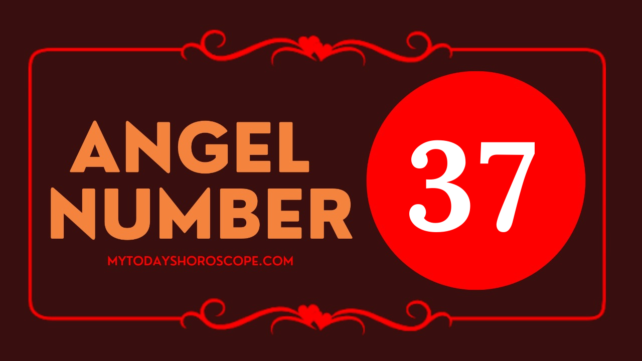 meaning-of-angel-number-37-love-on-the-right-path-guided-by-ascended-master