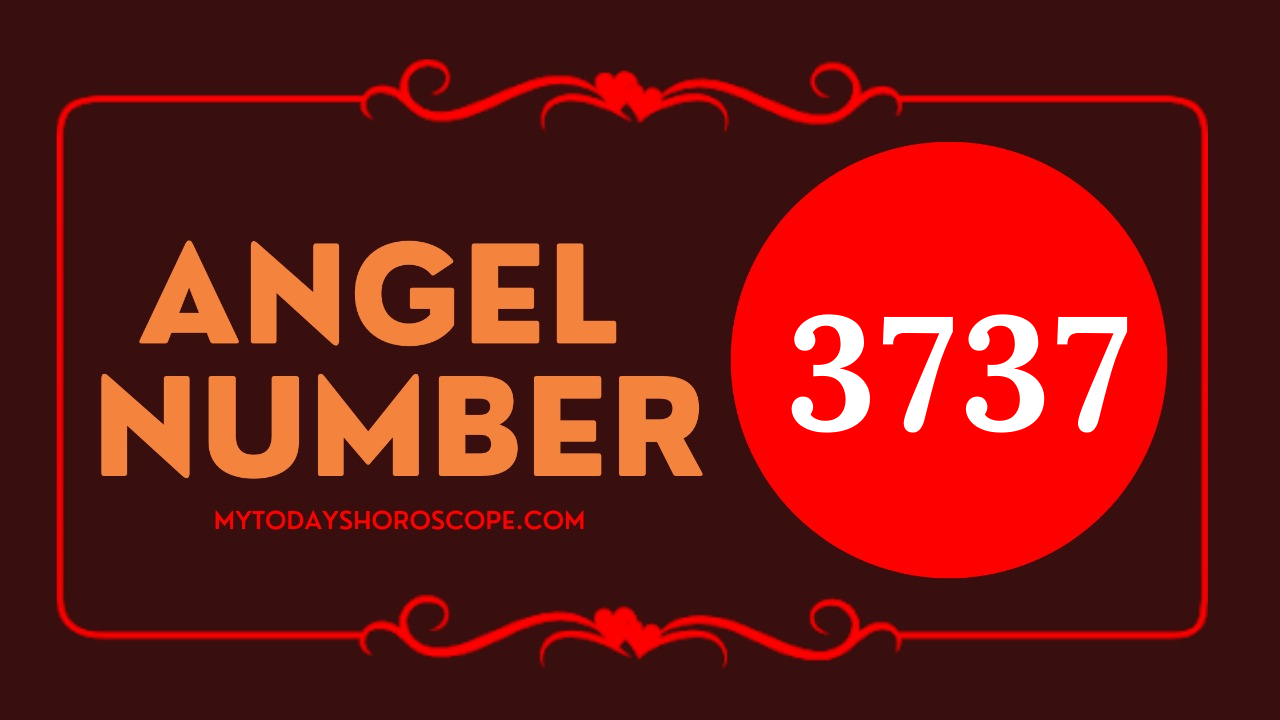 meaning-of-angel-number-of-3737-love-your-path-is-blessed